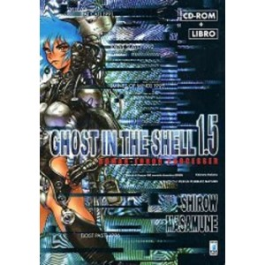 Ghost In The Shell - N° 3 - Ghost In The Shell 1.5 Cr-Rom + Libro - Storie Di Kappa Star Comics