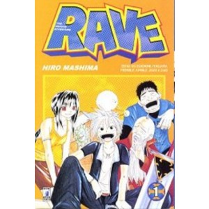 Rave - N° 1 - Rave 1 - Rave Groove Adventure Star Comics