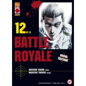 Battle Royale - N° 12 - Battle Royale (M15) - Capolavori Manga Planet Manga