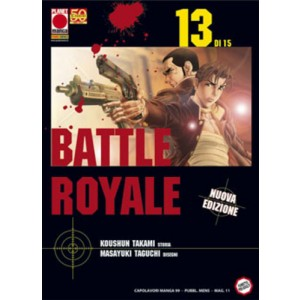 Battle Royale - N° 13 - Battle Royale (M15) - Capolavori Manga Planet Manga