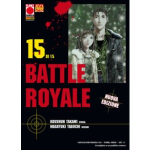 Battle Royale - N° 15 - Battle Royale (M15) - Capolavori Manga Planet Manga