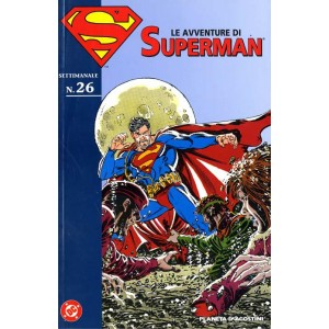 Avventure Di Superman - N° 26 - Avventure Di Superman 26 - Lion Dc Classic Planeta-De Agostini