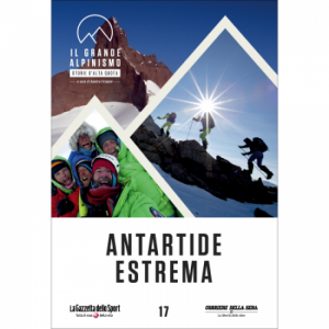 Il grande alpinismo - Storie d'alta quota (DVD) Antartide estrema