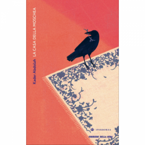 Romanzi Boreali - La grande letteratura del Nord Kader Abdolah, La casa della moschea