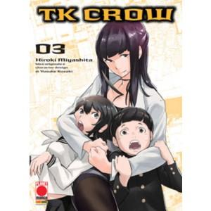 Tk Crow - N° 3 - Tk Crow - Planet Manga Presenta Planet Manga