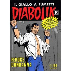 Diabolik Ristampa - N° 500 - Feroce Condanna - Astorina Srl