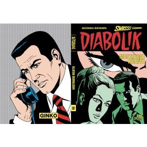 Diabolik Swiisss - N° 287 - Mostruoso Ricatto - Astorina Srl
