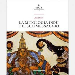 Yoga - Teoria e pratica La mitologia indù e il suo messaggio