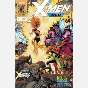 I nuovissimi X-Men Xmen Blu N°7: Mojo in mondovisione: la vendetta!