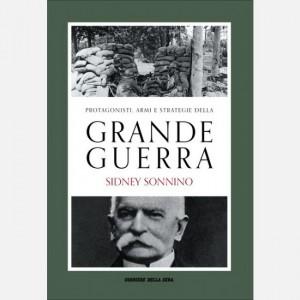 Protagonisti, armi e strategie della Grande Guerra Rosa Maria Delli Quadri, Sidney Sonnino