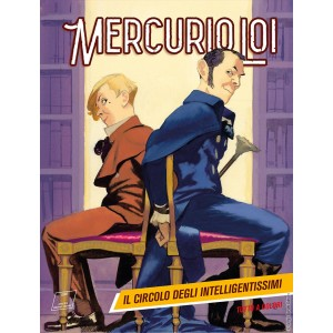 Mercurio Loi - N° 11 - Il Circolo Degli Intelligentissimi - Bonelli Editore