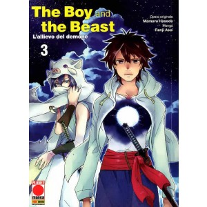 Boy And The Beast (M4) - N° 3 - L'Allievo Del Demone - Manga Storie Nuova Serie Planet Manga
