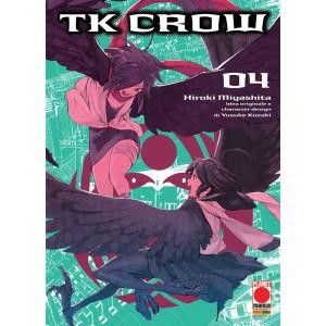 Tk Crow - N° 4 - Tk Crow - Planet Manga Presenta Planet Manga