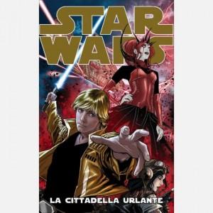 Star Wars (Fumetti) La cittadella urlante