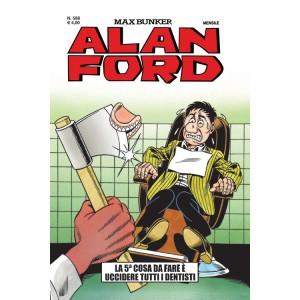 Alan Ford - N° 588 - La 5A Cosa Da Fare E' Uccidere Tutti I Dentisti - Alan Ford Original 1000 Volte Meglio Publishing