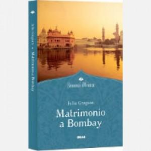 OGGI - Romanzi d'Oriente Matrimonio a Bombay
