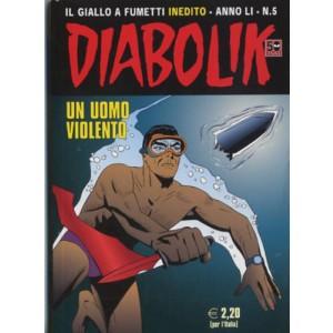 Diabolik Anno 51 - N° 5 - Un Uomo Violento - Diabolik 2012 Astorina Srl