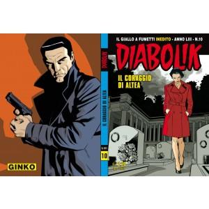 Diabolik Anno 53 - N° 10 - Il Coraggio Di Altea - Diabolik 2014 Astorina Srl