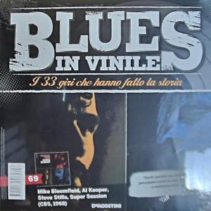 Blues in Vinile Super session, Bloomfield Kooper & Stills