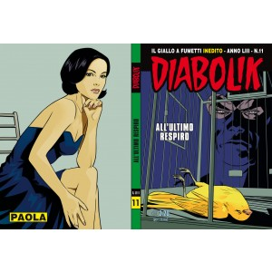 Diabolik Anno 53 - N° 11 - All'Ultimo Respiro - Diabolik 2014 Astorina Srl