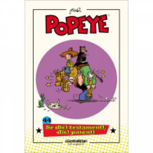 Popeye Se dici testamenti, dici parenti