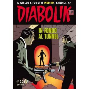 Diabolik Anno 51 - N° 1 - In Fondo Al Tunnel - Diabolik 2012 Astorina Srl