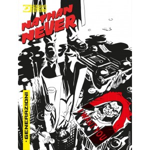Nathan Never Generazioni (M6) - N° 1 - Hell City Blues - Bonelli Editore