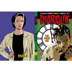 Diabolik Anno 54 - N° 3 - Per Poche Ore - Diabolik 2015 Astorina Srl