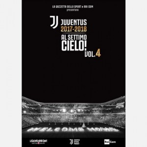 Juventus 2017-2018 - Al settimo cielo! (DVD) Volume 4
