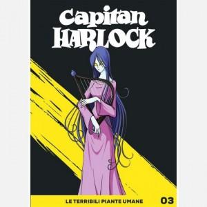 Capitan Harlock Le terribili piante umane