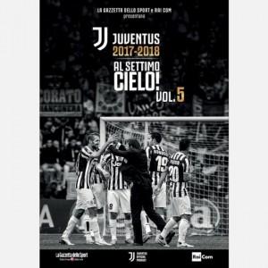 Juventus 2017-2018 - Al settimo cielo! (DVD) Volume 5