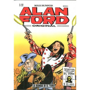 Alan Ford - N° 589 - La Banda Di El Toro - Alan Ford Original 1000 Volte Meglio Publishing