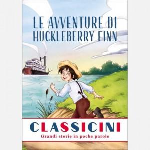 Classicini Le avventure di Huckleberry Finn