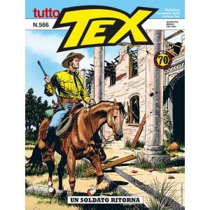 Tutto Tex - N° 566 - Un Soldato Ritorna - Bonelli Editore