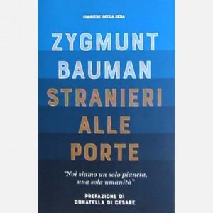 I libri del Corriere della Sera Zygmunt Bauman - Stranieri alle porte