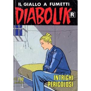 Diabolik Ristampa - N° 498 - Intrighi Pericolosi - Astorina Srl