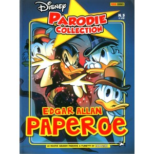 Parodie Disney Collection - N° 5 - I Racconti Di Edgar Allan Paperoe - Panini Disney