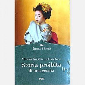 OGGI - Romanzi d'Oriente Storia proibita di una Geisha
