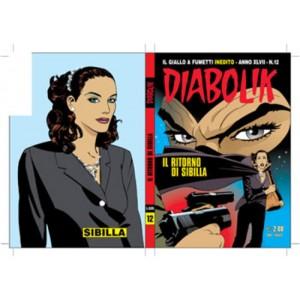 Diabolik Anno 47 - N° 12 - Il Ritorno Di Sibilia - Diabolik 2008 Astorina Srl