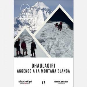 Il grande alpinismo - Storie d'alta quota (DVD) Dhaulagiri, ascenso a la montana blanca