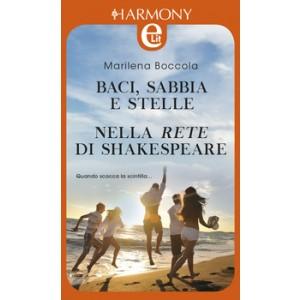Harmony eLit - Baci, sabbia e stelle Di Marilena Boccola