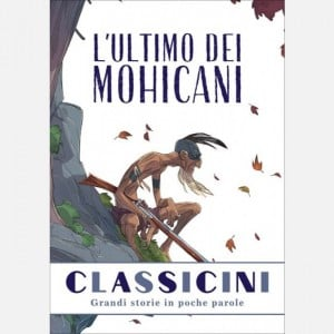 Classicini L'ultimo dei Mohicani