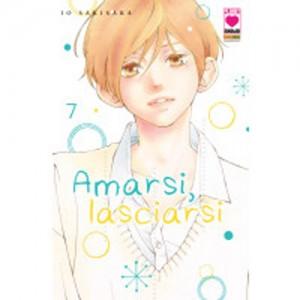 Amarsi Lasciarsi - N° 7 - Amarsi Lasciarsi - Planet Ai Planet Manga