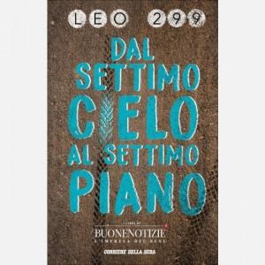 I libri del Corriere della Sera Dal settimo cielo al settimo piano (Leo 299)