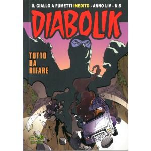 Diabolik Anno 54 - N° 5 - Tutto Da Rifare - Diabolik 2015 Astorina Srl