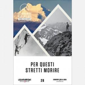 Il grande alpinismo - Storie d'alta quota (DVD) Per questi stretti morire