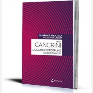 La grande biblioteca della psicologia (ed. 2018) L'oceano borderline di Luigi Cancrini