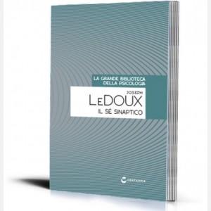 La grande biblioteca della psicologia (ed. 2018) Il se sinaptico di joseph Le Doux