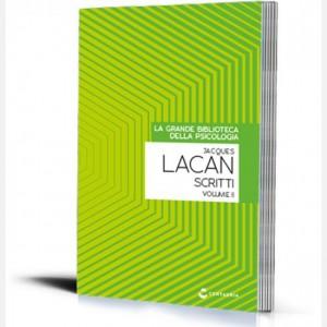 La grande biblioteca della psicologia (ed. 2018) Scritti (Vol.II) di Jacques Lacan