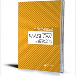 La grande biblioteca della psicologia (ed. 2018) Motivazione e personalità di Abraham H. Maslow